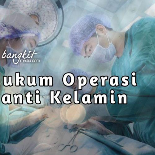 Hukum Operasi Ganti Kelamin